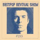Britpop Revival Show #215 11th October 2017