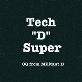 tech D super