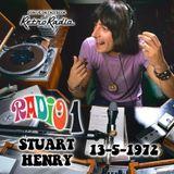 STUART HENRY - RADIO ONE - 13-5-1972