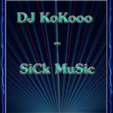 Dj KoKooo - SiCk MuSic