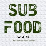 Sub Food Volume 3 - Low End Bass Music Mixed by Eardrummah