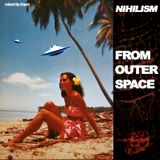 Nihilism From Outer Space