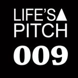 Life's A Pitch 009 on air www.ibizasounds.com