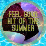 feel good hit of the summer '15