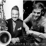 DJ Janis Spinga ft. Deniss Pashkevich (sax, flute) - live performance (house, soulful)