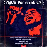 Music for a Cat // Vol.3