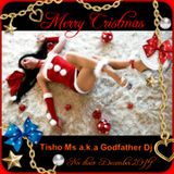Merry Cristmas 2 U with Tisho Mc a.k.a Godfather Dj Nu disco & Deep