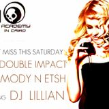 THE DOUBLE IMPACT 010 WITH DJS MODY N ETSH GUESTING DJ  LILLIAN