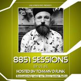 8851 SESSIONS EP 01 S1 | Tommy D Funk