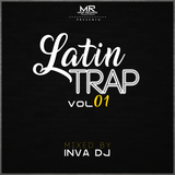 Latin Trap Mix Vol. 1 by Inva Dj M.R - 2017