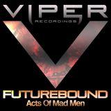 Futurebound - Acts of Mad Men Promo Mix for Drum & Bass Arena (Nov. 2009)