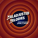 Maladjusted Melodies - Episode 02 - Ocean Rain
