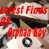 Latest Finds # 08: Orphan Boy