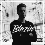 Blazin Mixtape - Dj Bisi
