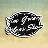 Tim Green Blues Show 2-5-17
