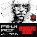 PaShun Froot the Soul Series