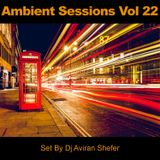 Ambient Sessions Vol 22