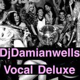 djdamianwells Vocal Deluxe