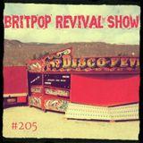 Britpop Revival Show #205 19th July 2017