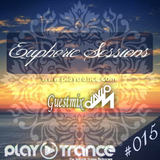Euphoric Sessions Radio Show Episode (15) [Guestmix David M]