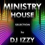 DJ IZZY - MINISTRY HOUSE 2013