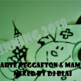 RUNNING 2018 Parte Reggaeton & Mambo mixed by DJ BLAI