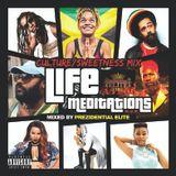 LIFE MEDITATIONS-SWEETNESS-CULTURE MIX