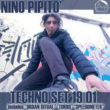 Nino Pipito' Techno Dj Set 19-01