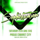 Sophistication: Sat 25th June 2016 @ Proud Cabaret City [London]