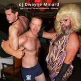 dj Dwayne Minard - DISCO DADDY - drunk in paradise - 01/06/19
