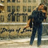 Autumn - Drops Of Love