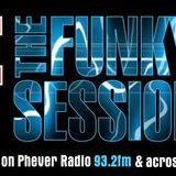 Funky Sessions 08-04-16 Recorded live from my radio show Fridays 8-10pm on Phever.ie