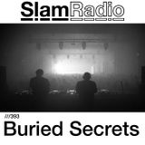 #SlamRadio - 393 - Buried Secrets