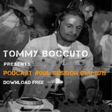 Podcast #006 Session 06-12-2015 TOMMY BOCCUTO DJ