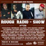 ROUGH RADIO SHOW nº136