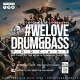 DJ Toper & DJ 007 Presents #WeLoveDrum&Bass Podcast #196 & Dominion Guest Mix