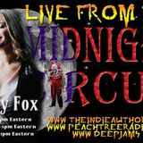 LIVE from the Midnight Circus with Betty Fox