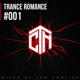 Trance Romance 001 mixed by Tom Cholish (01-01-18)