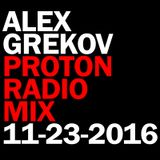Alex Grekov Proton Radio Mix 11-23-2016