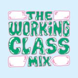 The Working Class Mix / Two