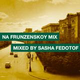 Na Frunzenskoy mix by Sasha Fedotov