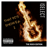 That 90's Show Ep. 2 #Rock