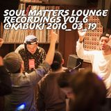 2nd set rec. from Soul Matters Lounge Recordings vol.6 @Kabuki 2016_03_19