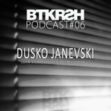 BTKRSH Podcast 006 // mixed by Dusko Janevski [2013]