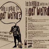 Lee Burridge - Get Weird  Promo Mix [Lovefest 2008]