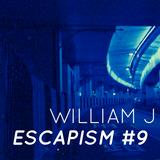 Escapism #9 - September 2019