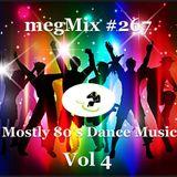megaMix #267 Mostly 80's Dance Music Vol 4