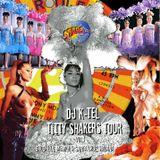 DJ K-Tel Titty Shakers Vol.1 - Brooklyn, Memphis, Santa Cruz, Havana