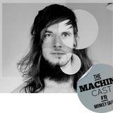 The Machine Cast #19 by Monkey Safari