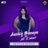 Aashiq Banaya vs All I Want - SD Style Mashup